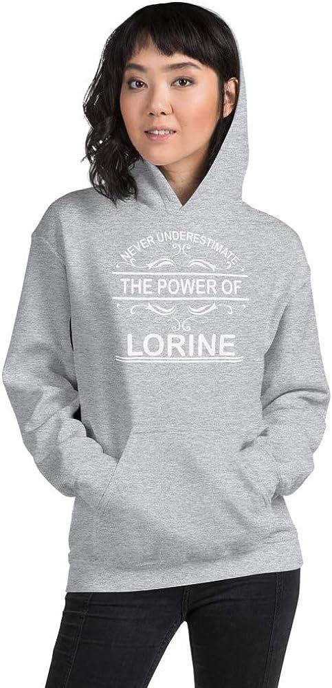 Never Underestimate The Power of Lorine PF