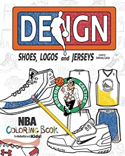 nba design shoes logos and jerseys the ultimate creative coloring book for adults