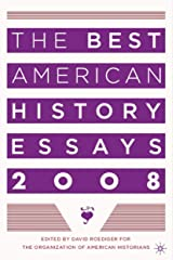 The Best American History Essays 2008 Paperback