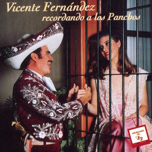 ... Vicente Fernandez Recordando a.