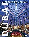 Dubai: Architecture & Design