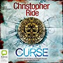 Inca Curse Audiobook by Christopher Ride Narrated by Sean Mangan