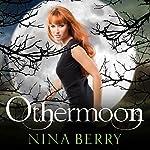 Othermoon | Nina Berry