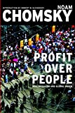 img - for Profit Over People: Neoliberalism & Global Order book / textbook / text book