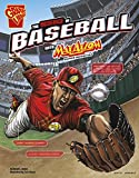 img - for The Science of Baseball with Max Axiom, Super Scientist (The Science of Sports with Max Axiom) book / textbook / text book