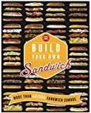 Build Your Own Sandwich: More than 60,000 sandwich combos