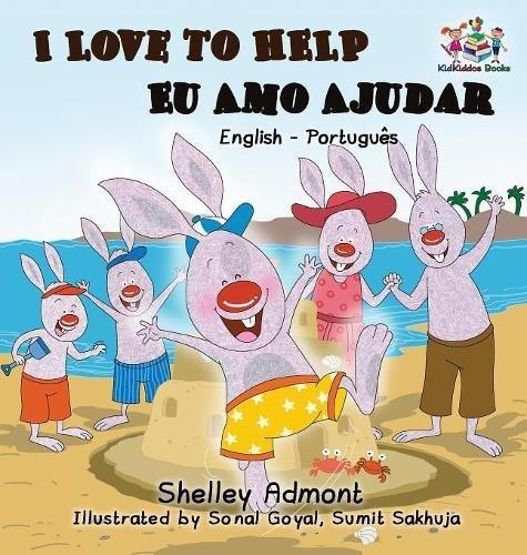 I Love to Help - Eu Amo Ajudar (Bilingual Portuguese Book): English Portuguese Bilingual Collection
