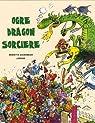 Ogre, dragon, sorcière par Bichonnier