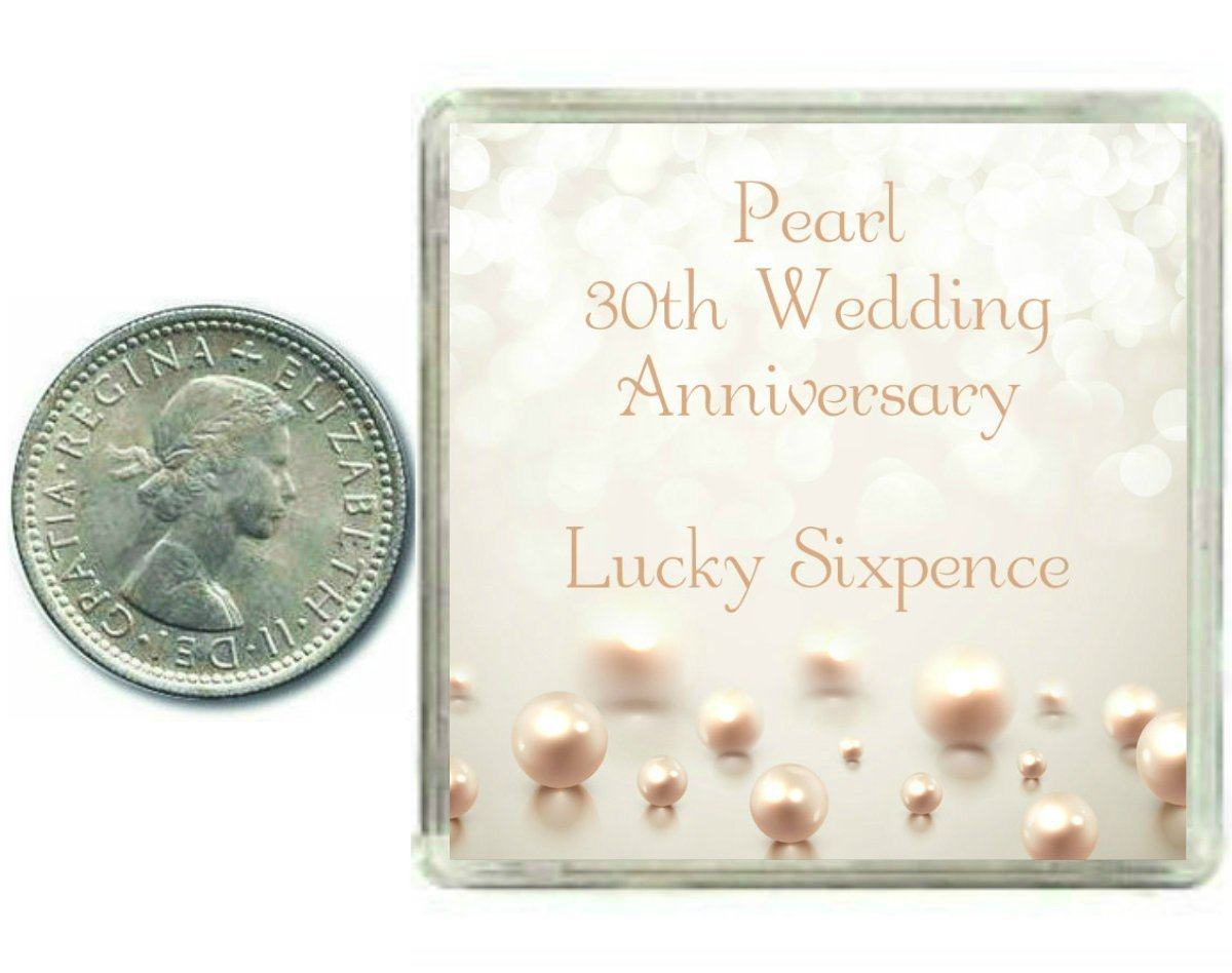 Pearl Gift Ideas For 30th Wedding Anniversary: Lucky Sixpence Coin For A Pearl 30th Wedding Anniversary