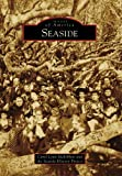 Seaside, Carol Lynn McKibben and Seaside History Project, 073856981X