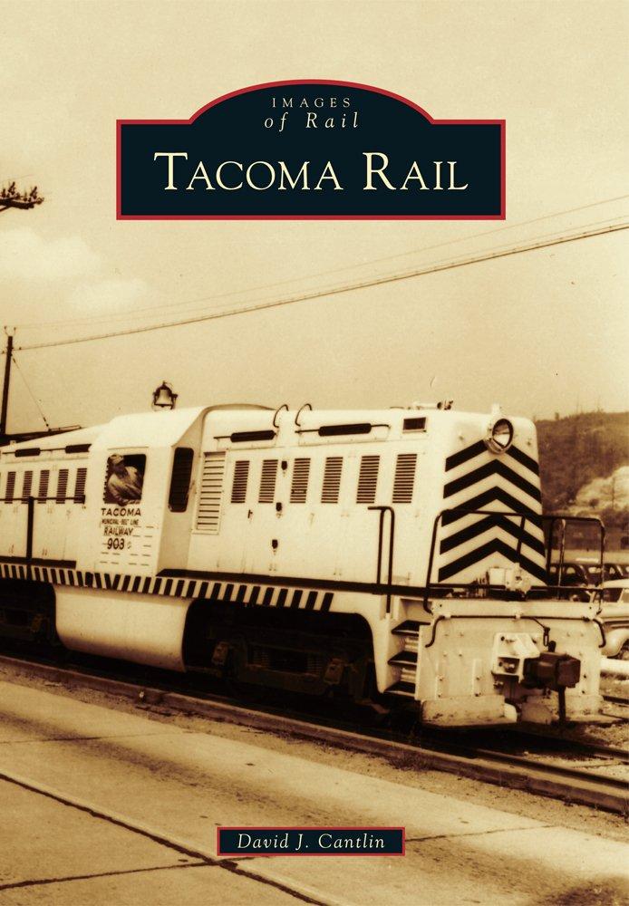 Tacoma Rail (Images of Rail)