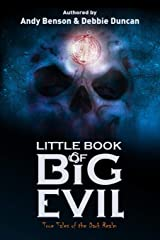 Little Book of Big Evil: True Tales of the Dark Realm Paperback