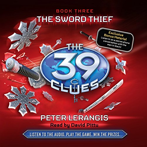 The 39 Clues, Book 3: The Sword Thief Audiobook [Free Download by Trial] thumbnail