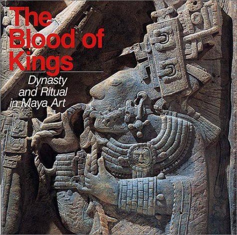 - Blood of Kings: Dynasty and Ritual in Maya Art