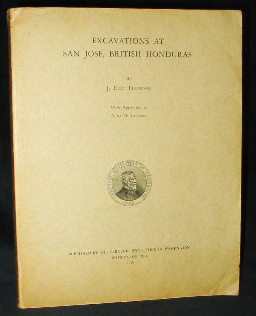 Excavations at San Jose, British Honduras (Carnegie Institution of Washington. Publication)