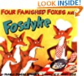 Four Famished Foxes and Fosdyke