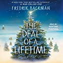 The Deal of a Lifetime: A Novella Audiobook by Fredrik Backman Narrated by Santino Fontana