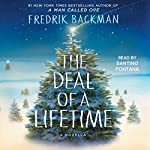The Deal of a Lifetime: A Novella | Fredrik Backman