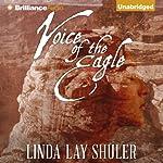 Voice of the Eagle: Kwani, Book 2 | Linda Lay Shuler