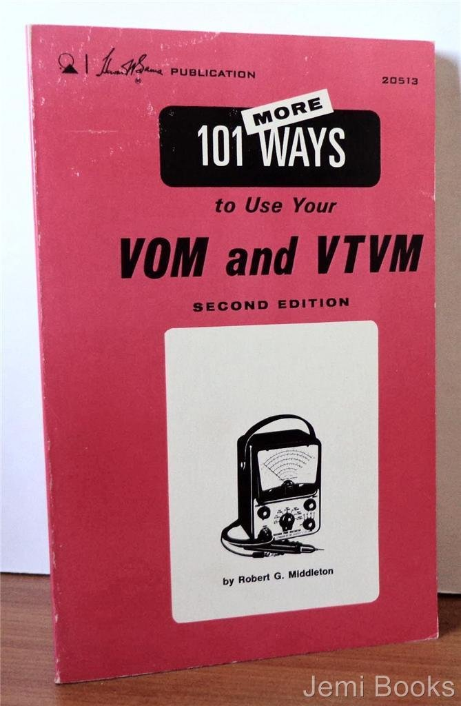 101 Ways To Use Your Vom And Vtvm Middleton Robert G 9780672205101 Amazon Com Books