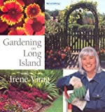 img - for Gardening on Long Island with Irene Virag by Irene Virag (1999-04-01) book / textbook / text book