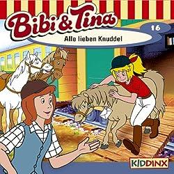 Alle lieben Knuddel (Bibi und Tina 16)