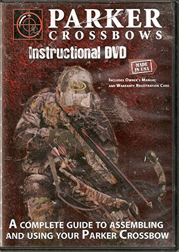 Parker Crossbows: Instructional DVD (Includes Owner's Manual) Volune 1