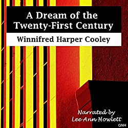 A Dream of the Twenty-First Century
