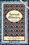 img - for Spiritual Midwifery by Ina May Gaskin (1990-05-03) book / textbook / text book