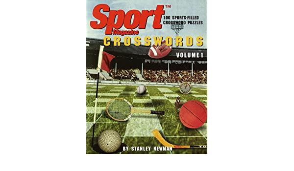 Sport Magazine Crosswords, Volume 1 (Other): Stanley Newman: 9780812931556: Amazon.com: Books