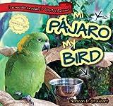 Mi Pjaro / My Bird, Norman D. Graubart, 1477733108