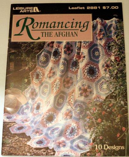 Romancing The Afghan: 10 Designs (Leaflet 2881)