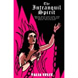 The Intranquil Spirit: Bring Back Lost Love and Return an Ex with Black Magic Witchcraft