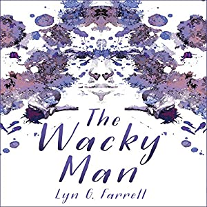 The Wacky Man Audiobook