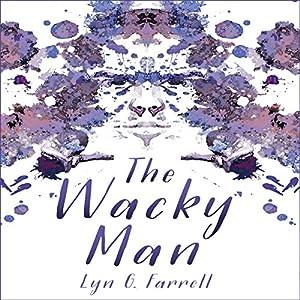 The Wacky Man Audiobook