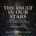 The Fault in Our Stars: A Reader's Guide to the John Green Novel Hörbuch von Robert Crayola Gesprochen von: Christa Lewis