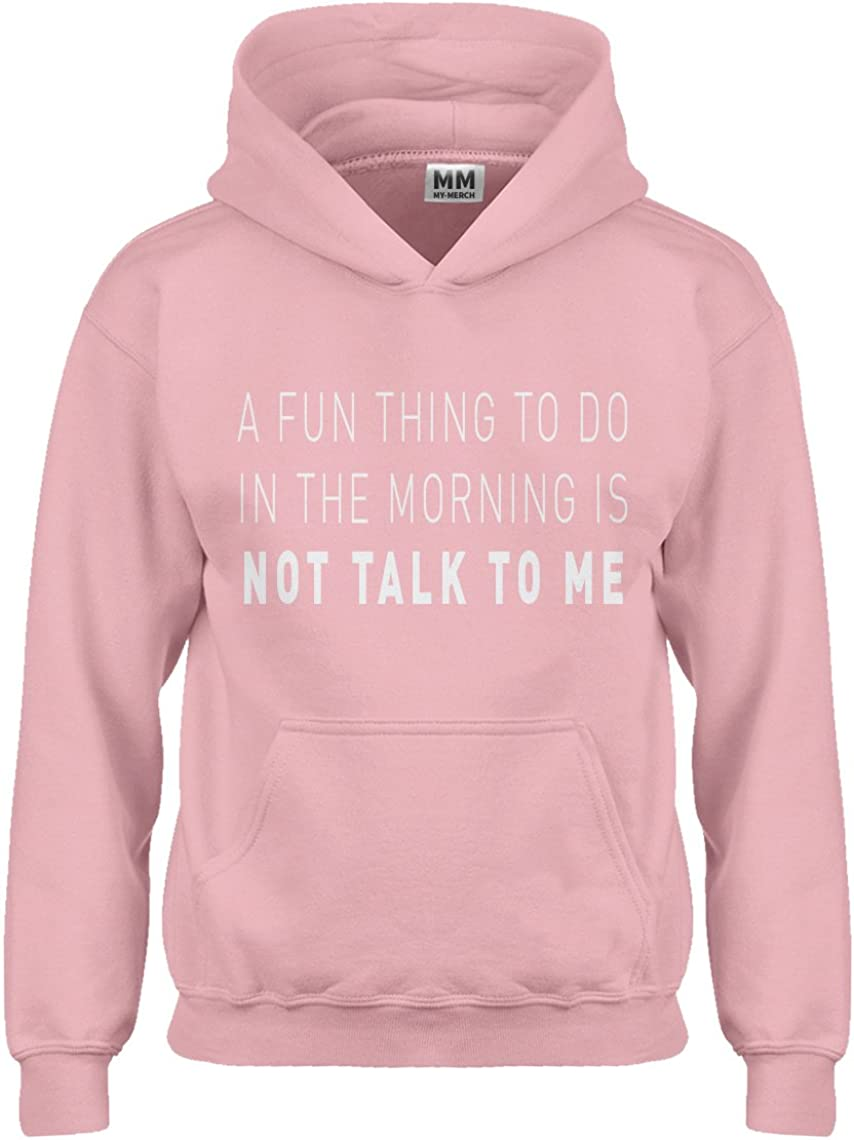 Not Talk to Me Hoodie for Kids