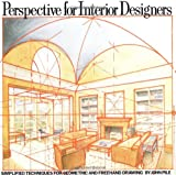 img - for Perspective for Interior Designers: Simplified Techniques for Geometric and Freehand Drawing book / textbook / text book