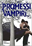 Promessi Vampiri (Jessica Vol. 1) (Italian Edition)