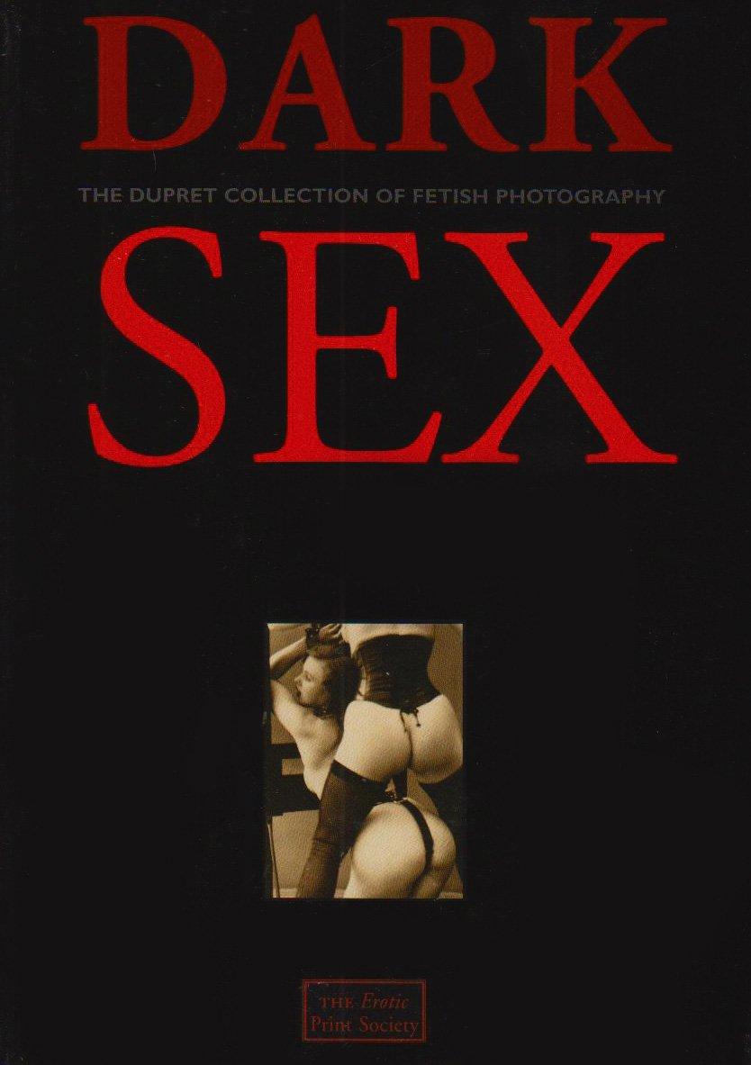 Collection dark dupret fetish photography sex