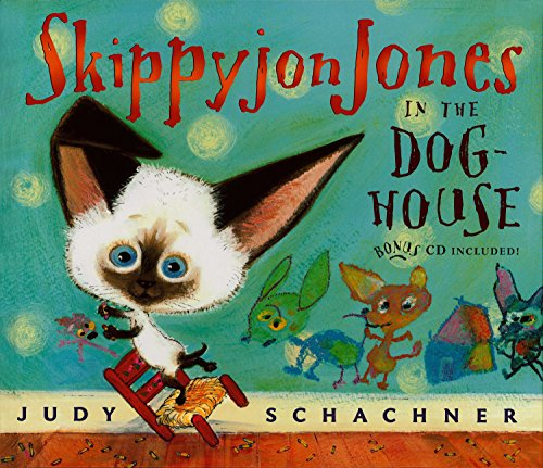 Skippyjon Jones in the Doghouse [Schachner, Judy] (Tapa Dura)