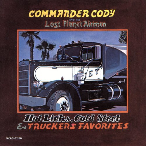 Hot Licks Cold Steel & Truckers Favorites by Mca