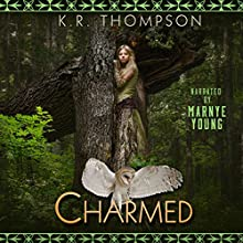 Charmed: The Keeper Saga, Book 5 Audiobook by K.R. Thompson Narrated by Marnye Young