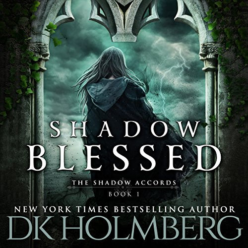 Shadow Blessed: The Shadow Accords, Book 1