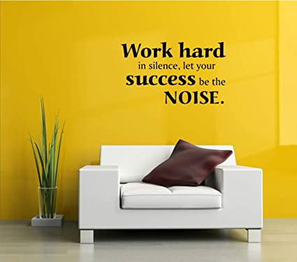 Amazon.com: Wall Vinyl Decal TEAM Work hard in silence, let your ...