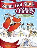Santa Got Stuck in the Chimney, Kenn Nesbitt, 1416922016