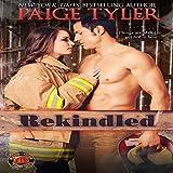 Rekindled: Dallas Fire & Rescue, Book 1