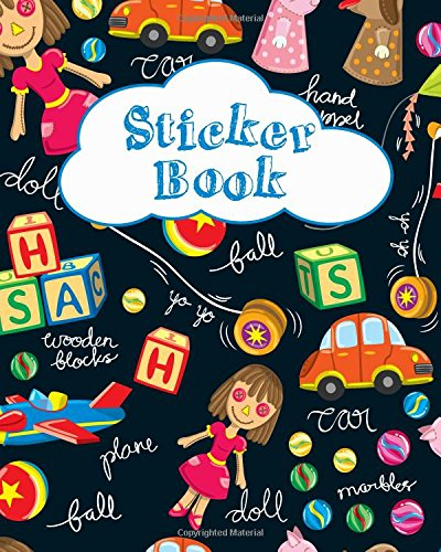 Sticker Book: Blank Sticker Book for Kids Collection Notebook Page Size 8x10 Inches 80 Pages Children Family Activity Book (Ultimate Sticker book) (Volume 1)
