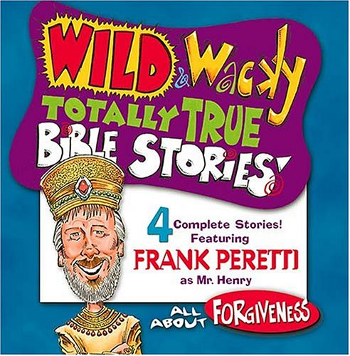 All About Forgiveness (Wild & Wacky Totally True Bible Stories) - Totally Tape