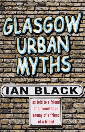 Glasgow Urban Myths